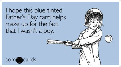 father's day ecards, fathers day card, ecards, meme, funny ecard